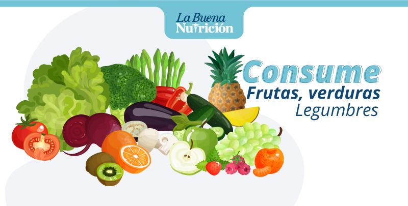Consume siempre frutas, verduras y legumbres
